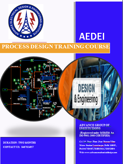 Process Design Engineering course, two Months Process Designing Training courses, job oriented Process Desinging course